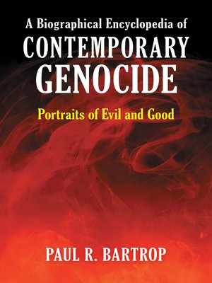 cover image of A Biographical Encyclopedia of Contemporary Genocide