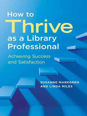 cover image of How to Thrive as a Library Professional