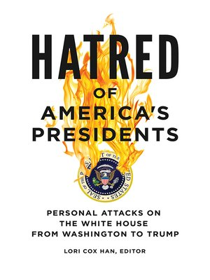 cover image of Hatred of America's Presidents