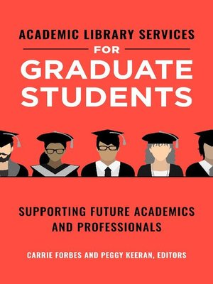 cover image of Academic Library Services for Graduate Students