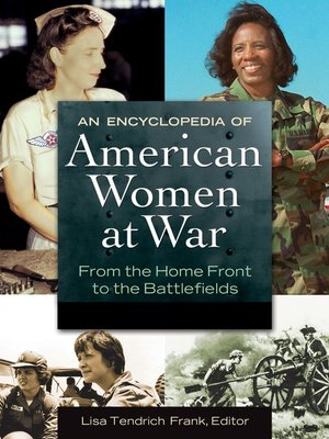 cover image of An Encyclopedia of American Women at War