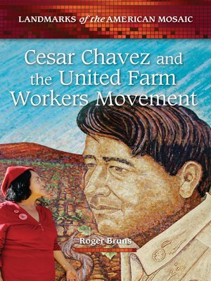 cover image of Cesar Chavez and the United Farm Workers Movement