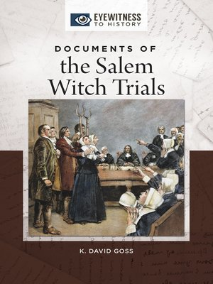cover image of Documents of the Salem Witch Trials