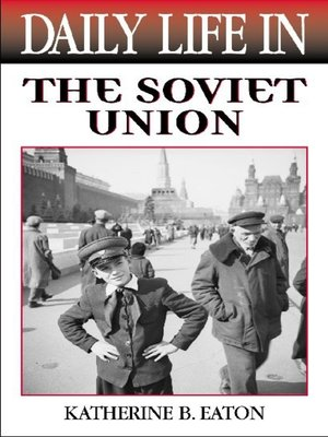 cover image of Daily Life in the Soviet Union
