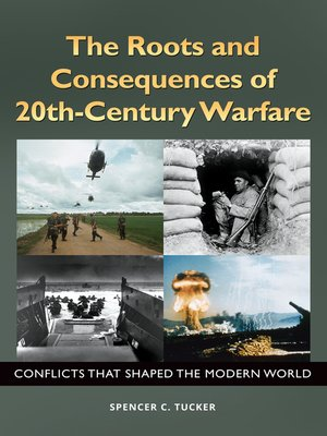 cover image of The Roots and Consequences of 20th-Century Warfare