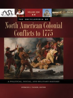cover image of The Encyclopedia of North American Colonial Conflicts to 1775