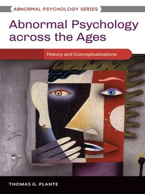 cover image of Abnormal Psychology Across the Ages [3 volumes]