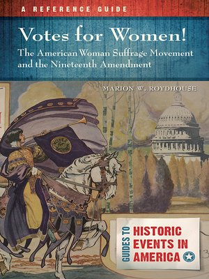 cover image of Votes for Women! the American Woman Suffrage Movement and the Nineteenth Amendment