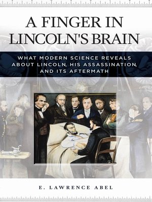 cover image of A Finger in Lincoln's Brain