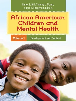 African American Children And Mental Health 2 Volumes By Nancy E