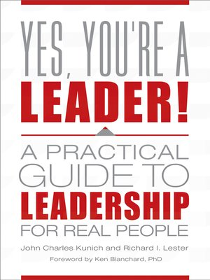 cover image of Yes, You're a Leader! a Practical Guide to Leadership for Real People