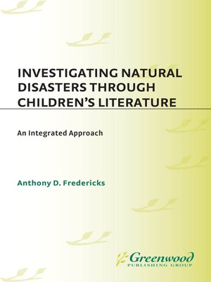 cover image of Investigating Natural Disasters Through Children's Literature