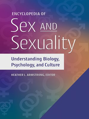 cover image of Encyclopedia of Sex and Sexuality