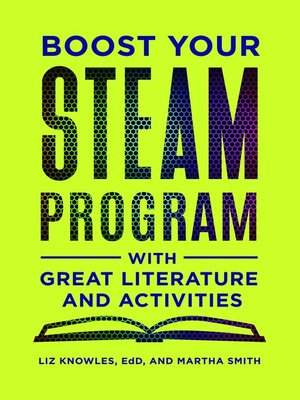 cover image of Boost Your STEAM Program With Great Literature and Activities