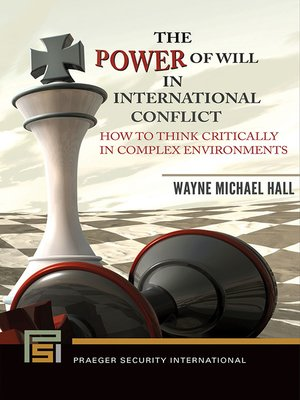 cover image of The Power of Will in International Conflict