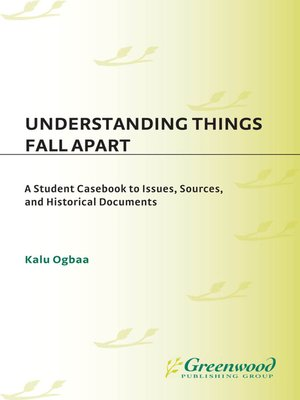 cover image of Understanding Things Fall Apart