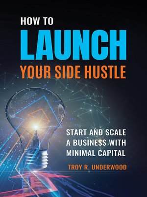 cover image of How to Launch Your Side Hustle