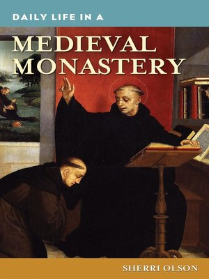 cover image of Daily Life in a Medieval Monastery