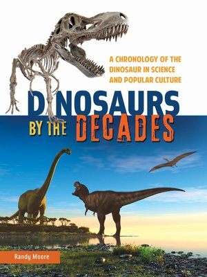 cover image of Dinosaurs by the Decades