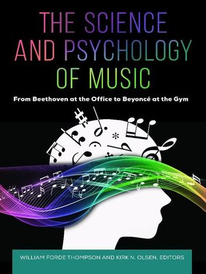 cover image of The Science and Psychology of Music