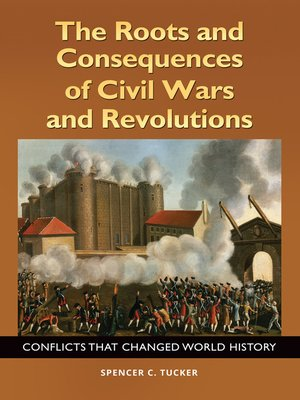 cover image of The Roots and Consequences of Civil Wars and Revolutions