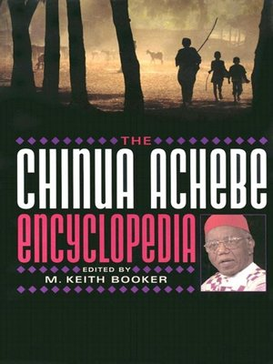 cover image of The Chinua Achebe Encyclopedia