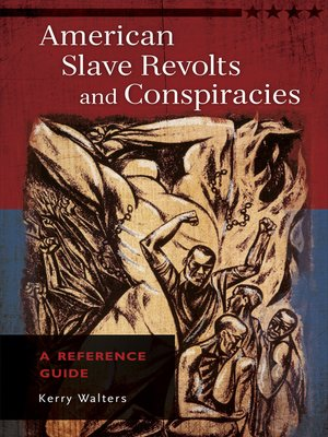 cover image of American Slave Revolts and Conspiracies