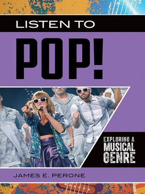 cover image of Listen to Pop! Exploring a Musical Genre