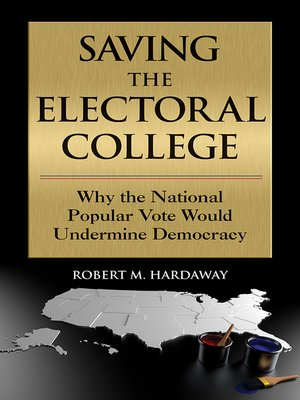 cover image of Saving the Electoral College