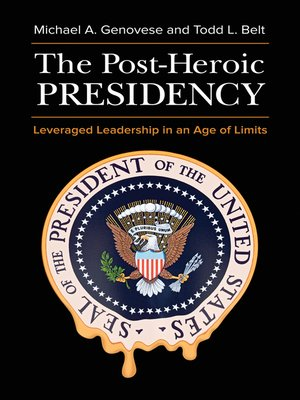 cover image of The Post-Heroic Presidency