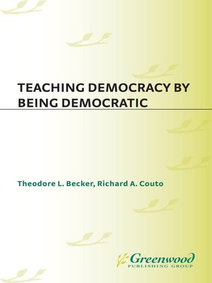 cover image of Teaching Democracy by Being Democratic