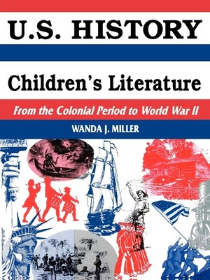 cover image of U.S. History Through Children's Literature