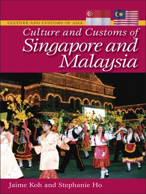 cover image of Culture and Customs of Singapore and Malaysia