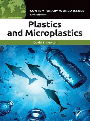 cover image of Plastics and Microplastics