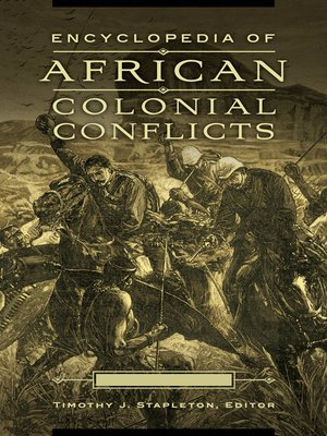 cover image of Encyclopedia of African Colonial Conflicts [2 volumes]