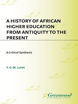 cover image of A History of African Higher Education from Antiquity to the Present