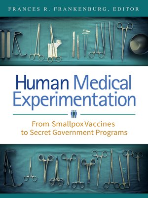 cover image of Human Medical Experimentation