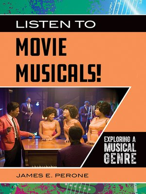 cover image of Listen to Movie Musicals! Exploring a Musical Genre