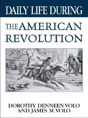 cover image of Daily Life During the American Revolution