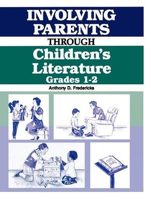 cover image of Involving Parents Through Children's Literature
