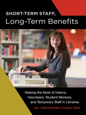 cover image of Short-Term Staff, Long-Term Benefits
