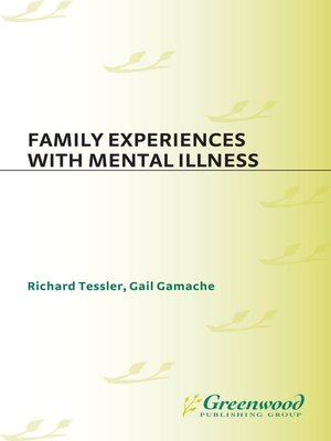 cover image of Family Experiences with Mental Illness