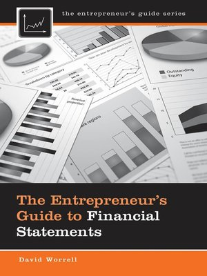 cover image of The Entrepreneur's Guide to Financial Statements