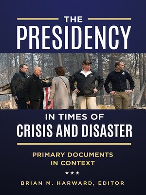 cover image of The Presidency in Times of Crisis and Disaster