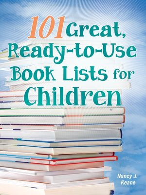 cover image of 101 Great, Ready-to-Use Book Lists for Children