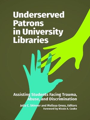 cover image of Underserved Patrons in University Libraries