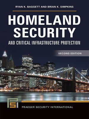 cover image of Homeland Security and Critical Infrastructure Protection