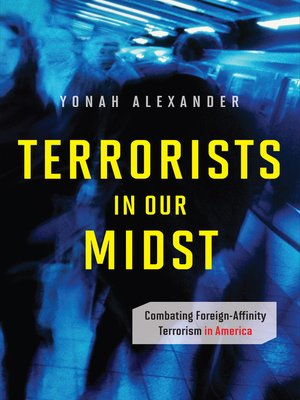 cover image of Terrorists in Our Midst