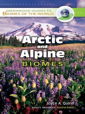 cover image of Arctic and Alpine Biomes