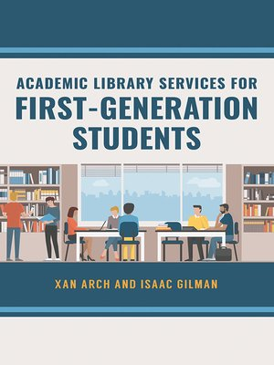 cover image of Academic Library Services for First-Generation Students